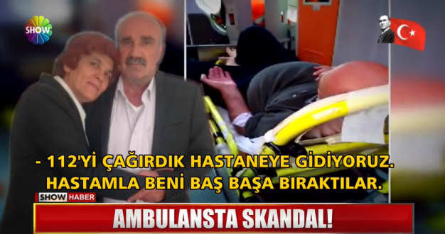 Show Tv: '' AMBULANSTA SKANDAL'' Haberi